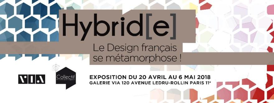 Exposition Hybrid(e) - Le Design Français se métamorphose ! VIA - Paris - Collectif M